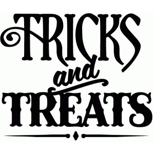 tricks & treats - vinyl phrase