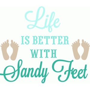 life is better with sandy feet