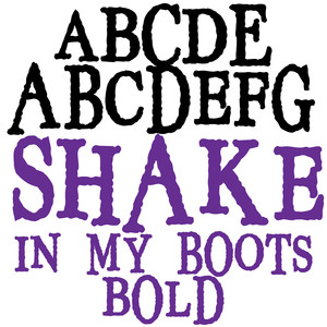 pn shake in my boots bold