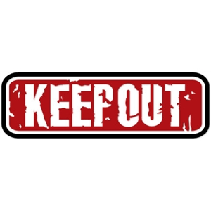 sign: keep out