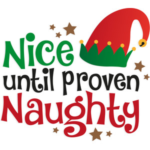 nice until proven naughty