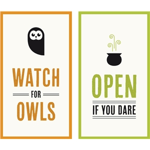watch for owls & open if you dare
