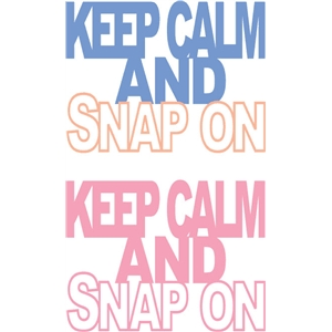 keep calm and snap on phrase
