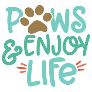 paws and enjoy life
