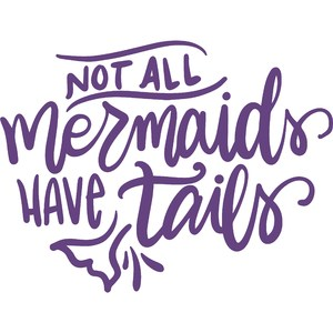 not all mermaids have tails
