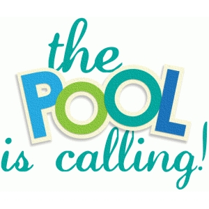 the pool is calling