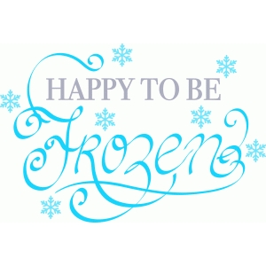 happy to be frozen