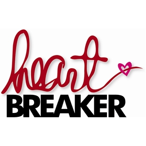 word: heart breaker