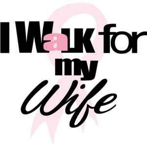 walk for my wife phrase