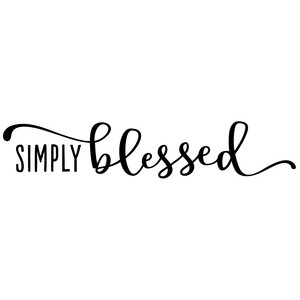 simply blessed phrase