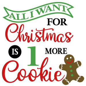 want for christmas 1 cookie
