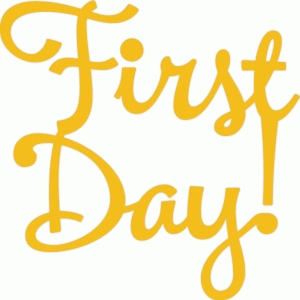 first day! text