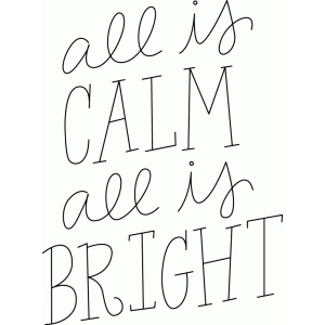 all is calm, all is bright sketch phrase