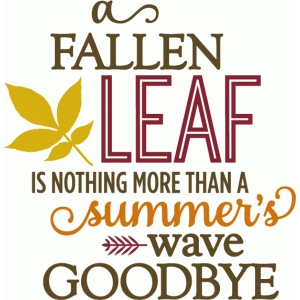 fallen leaf summer's wave goodbye phrase