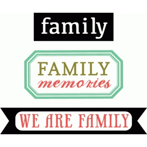 family memories phrases