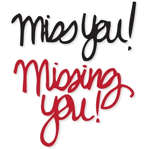 miss you/missing you