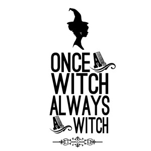 once a witch...