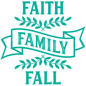 faith family fall