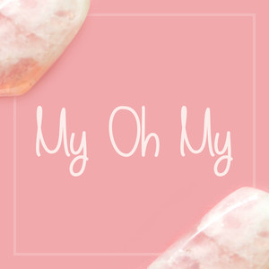 my oh my font