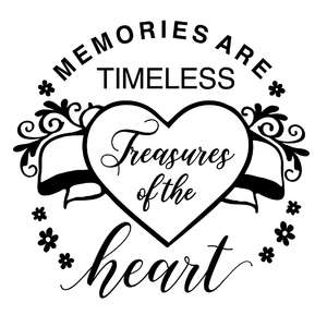 memories are timeless treasures of the heart