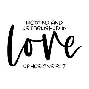 rooted and established in love