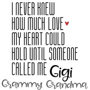 never knew love - grandma grammy gigi