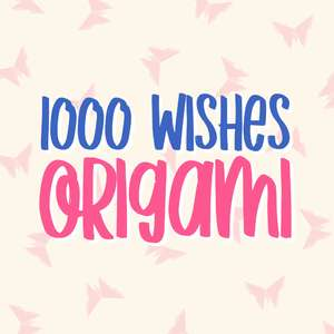 1000 wishes origami