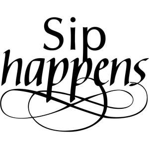 sip happens water bottle quote