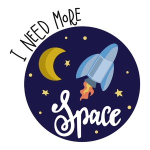 I need more space phrase