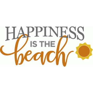 happiness is beach phrase