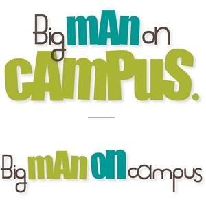 'big man on campus'