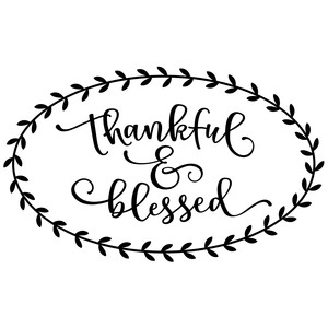 thankful & blessed oval phrase