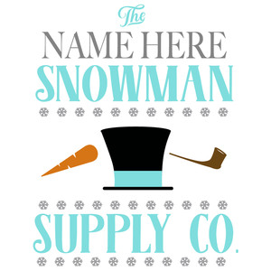 custom snowman supply sign
