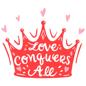 love conquers all crown