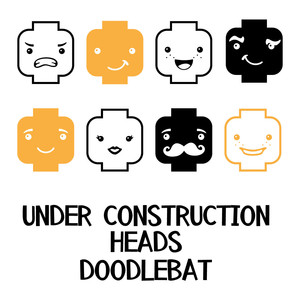 under constructions heads doodlebat