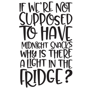 midnight snacks quote