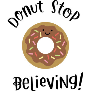donut stop believing