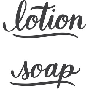 lotion and soap lettering