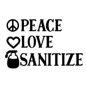 peace love sanitize