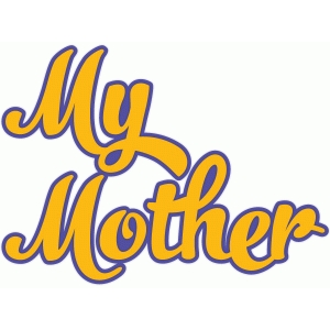 my mother script