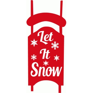 let it snow sled