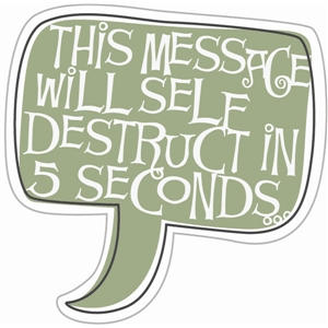 message self destruct