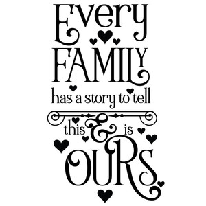 Every Family Has A