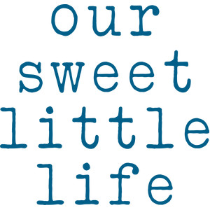 our sweet little life