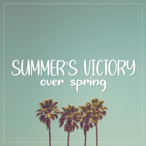 summer's victory over spring font