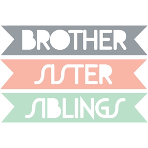 brother / sister / siblings word tags