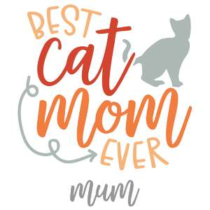best cat mom-mum ever