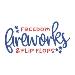 freedom fireworks and flip flops