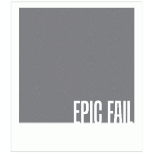 epic fail polaroid frame