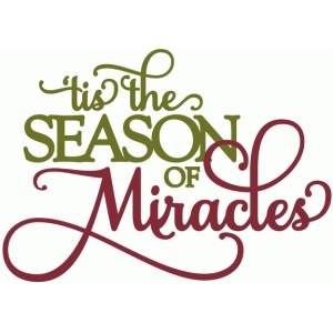 season of miracles phrase